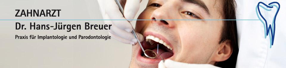Zahnartzt Dr. Hans Jürgen Breuer - Praxis für Implantologie und Parodontologie